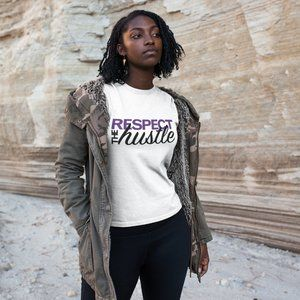 Respect The Hustle T-Shirt